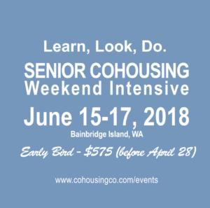 Early Bird Deadline: Senior Cohousing Weekend Intensive @ Online | Bainbridge Island | Washington | United States