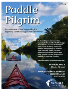 Paddle Pilgrim: - An adventure of learning and spirit, kayaking the Mississippi River and beyond @ Mountlake Terrace Library | Mountlake Terrace | Washington | United States