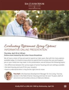 Online Event: Evaluating Retirement Living Options @ Ida Culver House Broadview        