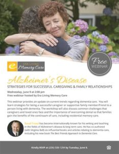 Webinar: Alzheimer's Disease — Strategies for Successful Caregiving and Family Relationships @ Era Living Memory Care |  |  |