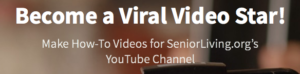 Adults 55+ Needed to Apply: Tech-Savvy Viral Video Star Contest @ Online Video Contest |  |  |