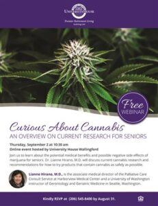 Webinar: Curious About Cannabis - An Overview on Current Research for Seniors @ University House Wallingford        