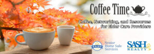 SASH Coffee Time: Come Network with Other Elder Care Community Professionals in Pierce County @ Zoom        