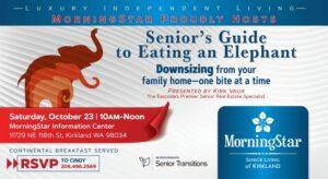 Downsizing Workshop:  Senior's Guide to Eating and Elephant @ MorningStar of Kirklnad        